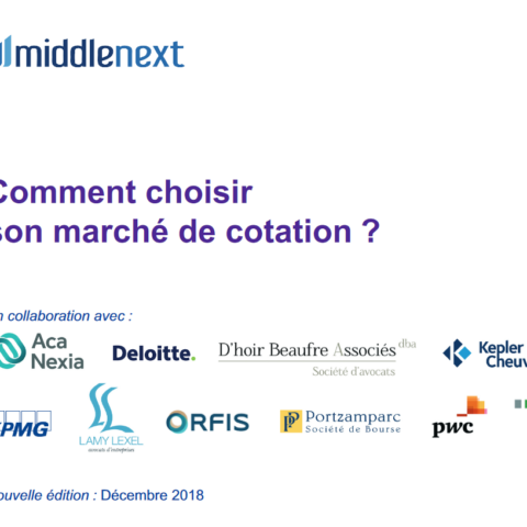 Middlenext édite un prospectus d'aide pour le choix de son marché de cotation